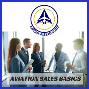 Aviation Sales Basics - Aviation Sales Associate