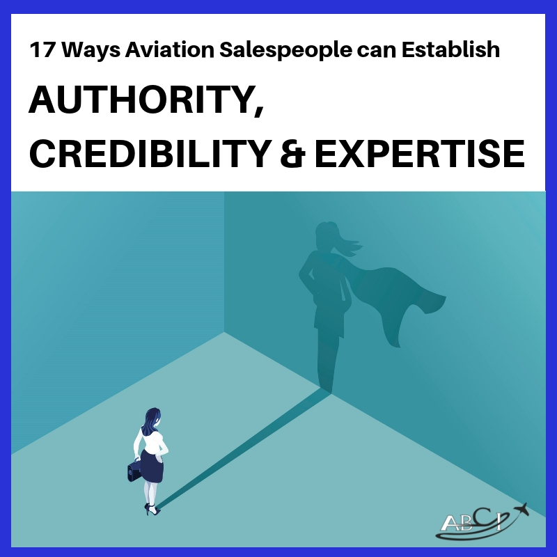 17 Key Credibility Markers for Aviation Salespeople