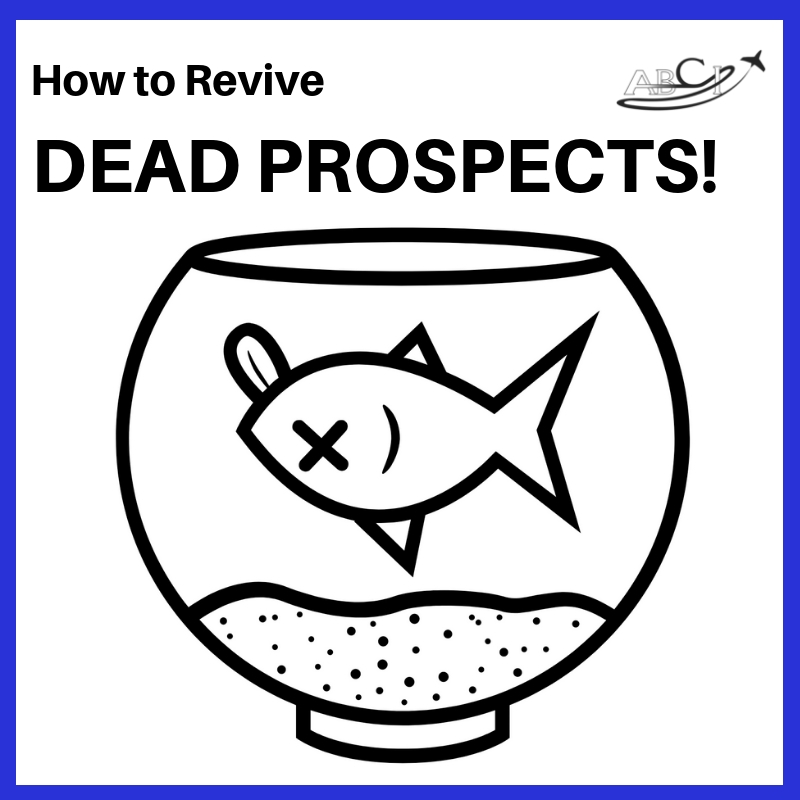 How to revive dead prospects